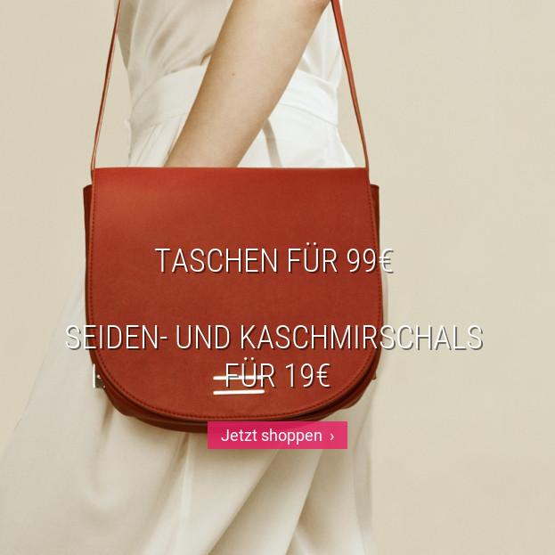 Taschen für 99€   Seiden- und Kaschmirschals  für 19€